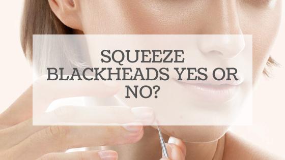 Squeeze blackheads